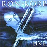 Live (Coll.Ed)by Ron Korb
