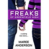 Freaks of Greenfield High ~ Maree Anderson