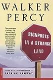 Signposts in a Strange Land: Essays