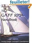 The Gaff Rig Handbook: History, Desig...