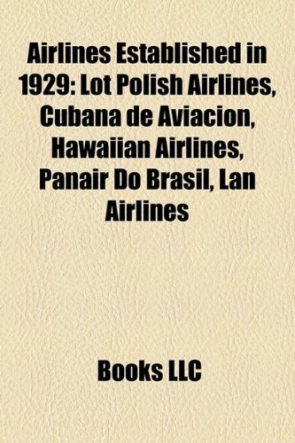 airlines-established-in-1929-lot-polish-airlines-cubana-de-aviacin-hawaiian-airlines-panair-do-brasi