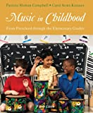 Music in Childhood: From Preschool through the Elementary Grades (Book Only)