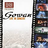 Gowan Live in Concert Recorded December 15, 1990 at Spectrum Montreal, Canada