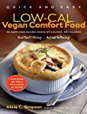 51zCL%2B77nvL. SL160  Quick and Easy Low Cal Vegan Comfort Food: 150 Down Home Recipes Packed with Flavor   Not Calories (Quick & Easy)