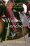 Walls of Jericho - A Cavalry Tale