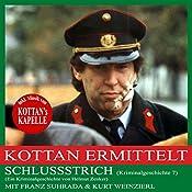 Schlussstrich (Kottan ermittelt - Kriminalgeschichte 7) | Helmut Zenker