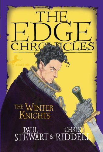 Edge Chronicles: The Winter Knights (The Edge Chronicles)