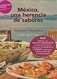 Mexico una herencia de sabores (Spanish Edition)
