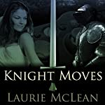 Knight Moves | Laurie McLean