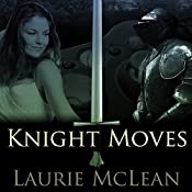 Knight Moves | [Laurie McLean]