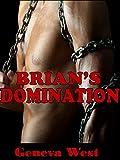 Brians Domination