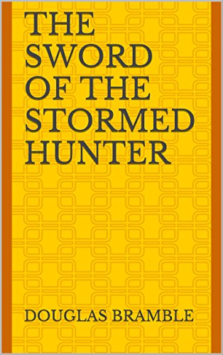 The Sword of the Stormed Hunter PDF