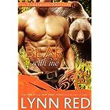 Bear With Me (Alpha Werebear Shifter Paranormal Romance) (The Jamesburg Shifters Book 3) ~ Lynn Red