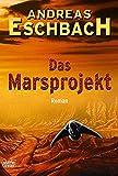 Das Marsprojekt (3404243323) by Andreas Eschbach