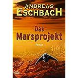 """Das Marsprojekt: Romanvon """"Andreas Eschbach"""""""