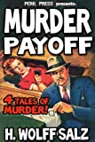 img - for Murder Payoff - 4 Tales of Murder book / textbook / text book