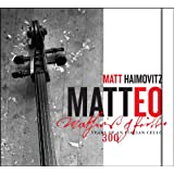 Matteo: 300 Years of an Italian Cello