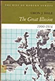 img - for The Great Illusion, 1900-1914 (Rise of Modern Europe) book / textbook / text book
