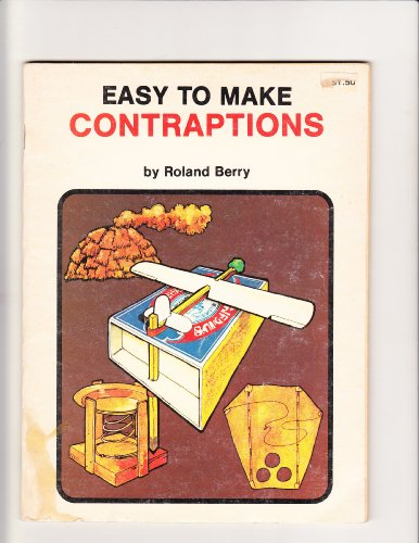 Easy to Make Contraptions PDF