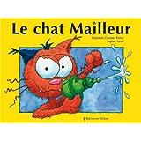 Le chat Mailleurpar St�phanie Dunand-Pallaz