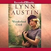 Wonderland Creek | [Lynn Austin]