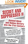 Secret and Suppressed II: Banned Idea...