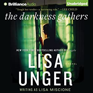 The Darkness Gathers: Lydia Strong, Book 2: A Novel | [Lisa Unger]