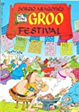 The Groo Festival (Groo the Wanderer) (0871359952) by Sergio Aragones