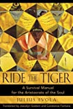 img - for Ride the Tiger: A Survival Manual for the Aristocrats of the Soul book / textbook / text book