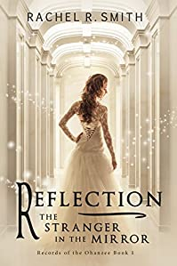 Reflection: The Stranger In The Mirror by Rachel R. Smith ebook deal