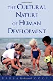 img - for The Cultural Nature of Human Development by Rogoff, Barbara Reprint Edition [Hardcover(2003)] book / textbook / text book