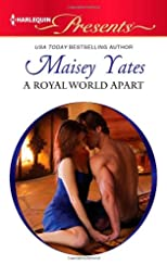 A Royal World Apart (Harlequin Presents)