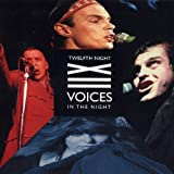 Voices in the Night by Twelfth Night