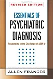 img - for Essentials of Psychiatric Diagnosis, Revised Edition: Responding to the Challenge of DSM-5  book / textbook / text book