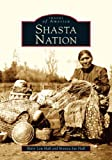 img - for Shasta Nation (CA) (Images of America) book / textbook / text book