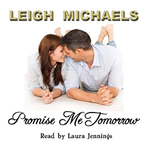 Promise Me Tomorrow | [Leigh Michaels]