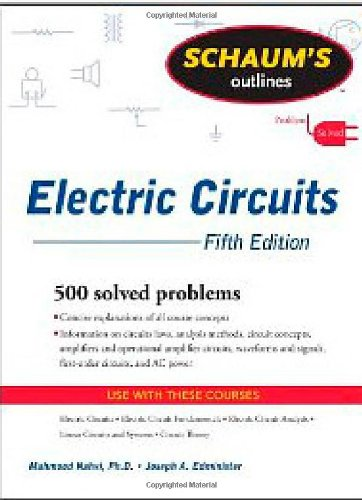 Schaum'S Outline Of Electric Circuits, Fifth Edition (Schaum'S Outline Series)