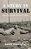 img - for A Study in Survival: Conan Doyle Solves the Final Problem by Roger Straughan (2009-11-16) book / textbook / text book