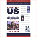 Reconstructing America: A History of US, Book 7 Audiobook by Joy Hakim Narrated by Christina Moore