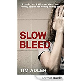 Slow Bleed - A Medical Thriller (English Edition)