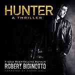 Hunter: A Thriller | Robert Bidinotto