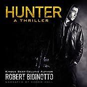 Hunter: A Thriller   Robert Bidinotto