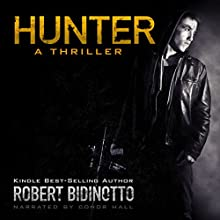 Hunter: A Thriller Audiobook by Robert Bidinotto Narrated by Conor Hall