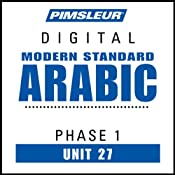 Arabic (Modern Standard) Phase 1, Unit 27: Learn to Speak and Understand Modern Standard Arabic with Pimsleur Language Programs | [Pimsleur]