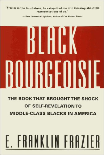 Black Bourgeoisie: The Book That Brought the Shock of...