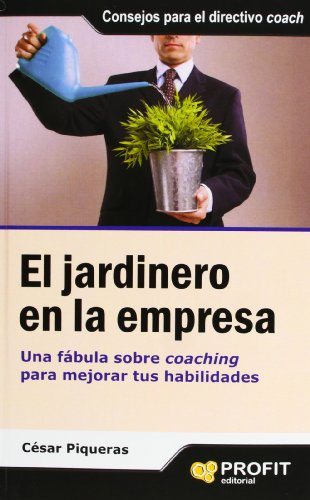 EL JARDINERO EN LA EMPRESA