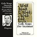 Der Nazistaat. Deutsche Geschichte des 19. und 20. Jahrhunderts (Teil 7) Audiobook by Golo Mann Narrated by Claus Biederstaedt