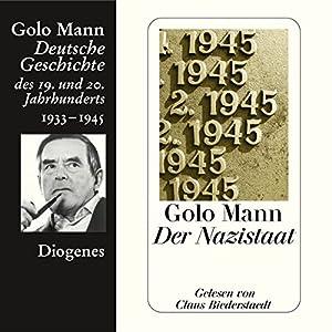 Der Nazistaat. Deutsche Geschichte des 19. und 20. Jahrhunderts (Teil 7) Hörbuch