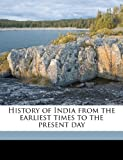 img - for History of India, from the earliest times to the present day book / textbook / text book