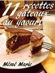11 recettes de g�teaux au yaourt de M...